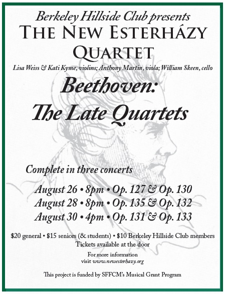 Beethoven: The Late Quartets at the Hillside Club in Berkeley